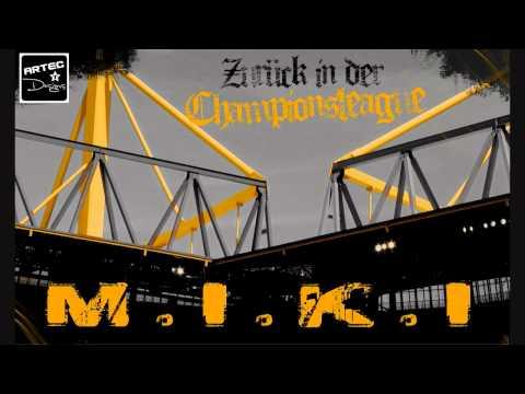 M.I.K.I - Zurück in der Championsleague (BVB)