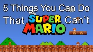 5 Things Mario Can't Do That You Can