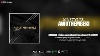 MR STYLE - AWUTHEMBEKI