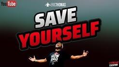 Eric Thomas   Save Yourself (Eric Thomas Motivation)