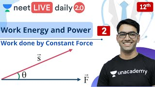 NEET 2020: Work Energy and Power - L2   Unacademy NEET   LIVE DAILY   NEET Physics   Mahendra S.