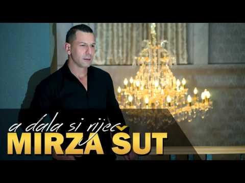 Mirza Sut - 2015 - A dala si rijec