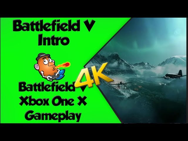 Battlefield V Intro | Battlefield V | Xbox One X 4K Gameplay