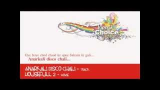 Anarkali Disco Chali - Housefull 2