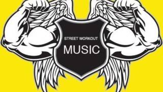 STREET WORKOUT Music 2014