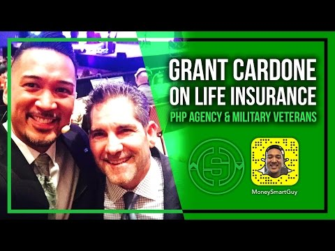 Grant Cardone on PHP Agency, Life Insurance & Veteran Entrepreneurs