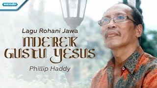 lagu Rohani Jawa/Nderek Gusti Yesus - Phillip Haddy (Video)