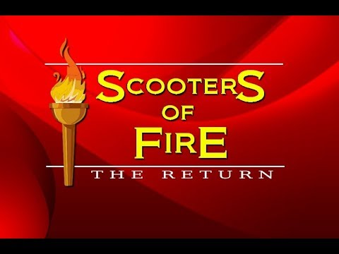 Scooters Of Fire: The Return