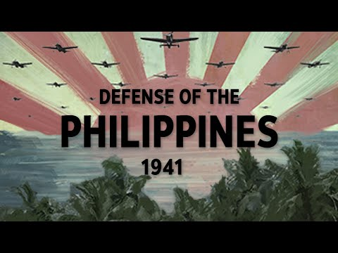 Defense of the Philippines, 1941 (World War II Documentary)