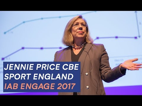 Jennie Price CBE, Sport England: IAB Engage 2017