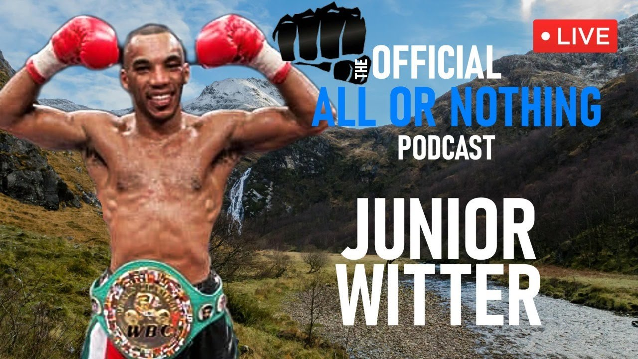 Download JUNIOR WITTER LIVE | THE OFFICIAL ALL OR NOTHING PODCAST