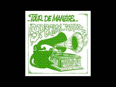 Tour De Manège : Spécial Weed (Full Album)