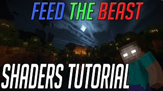 How to Install Shaders for FTB 1.7.10+