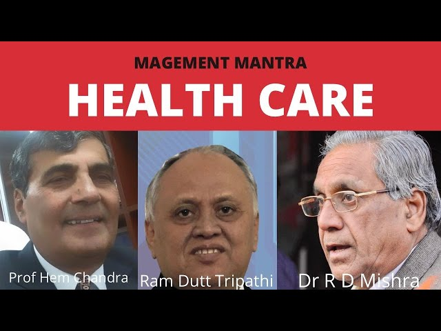 Management Mantra : Healthcare Management