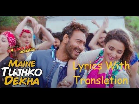 Maine Tujhko Dekha - Neeraj Shridhar, Sukriti Kakar - Golmaal Again - Lyrical Video With Translation