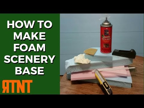How to Make Foam Scenery Base for Your Model Railroad Layout