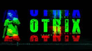 Otrix Original [ Chakhbat Chakhabit ]