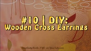 #10 | Diy: Wooden Cross Earrings