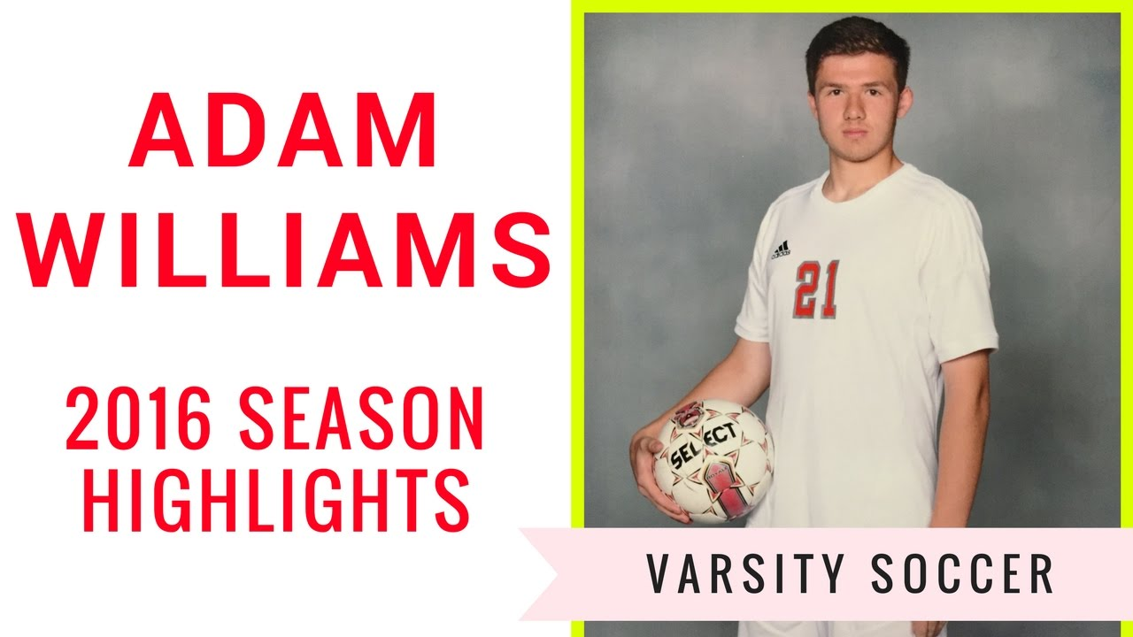 adam williams 21 junior year varsity soccer highlights 2016 fort adam williams 21 junior year varsity soccer highlights 2016 fort bend travis high school