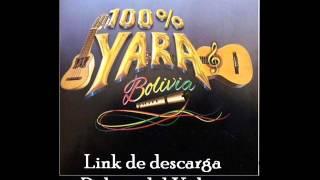 100 % Yara - raíz…esencia… identidad - Disco 2016
