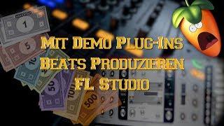 Beats Mit Demo Plug-Ins Produzieren | FL Studio Deutsch