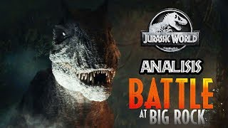 JURASSIC WORLD: BATTLE AT BIG ROCK - Secretos, Dinosaurios, Easter Eggs y más!