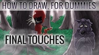 7. Final Touches | How To Draw, For Dummies