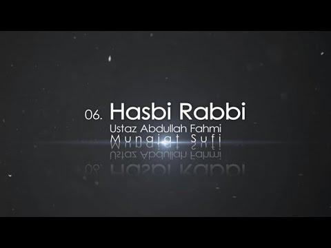 Ustaz Abdullah Fahmi - Hasbi Rabbi