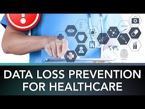 data-loss-prevention-(dlp)-for-healthcare:-myths,-sources,-risks-&-solutions