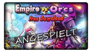 EMPIRE VS ORCS || Angespielt | Deutsch | German