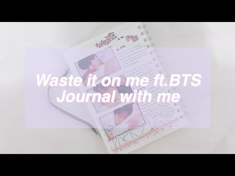 Waste it on me - ft.BTS || Kpop journal with me *:・゚✧