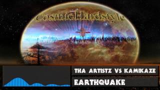 Tha Artistz Vs Kamikaze - Earthquake [FULL VERSION] + [HD] + [320kbps]
