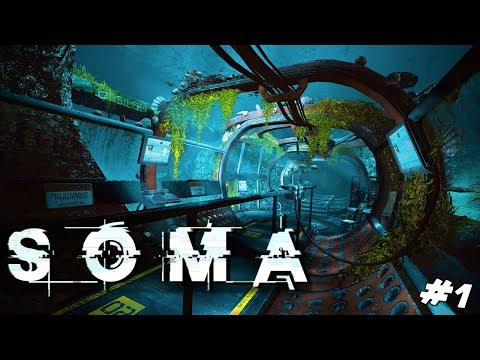 You guys wanted me to play a horror game... | Let's Play SOMA #1