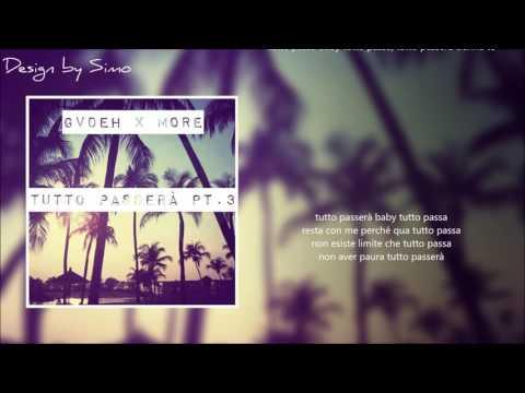 09. GVDEH X MORE - Tutto Passerà Pt.3 (Lyric video)
