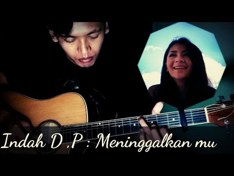 Indah Dewi Pertiwi_ Meninggalkan mu /IDP OSt Rahmat Cinta SCTV ( Fingerstyle Guitar Cover )