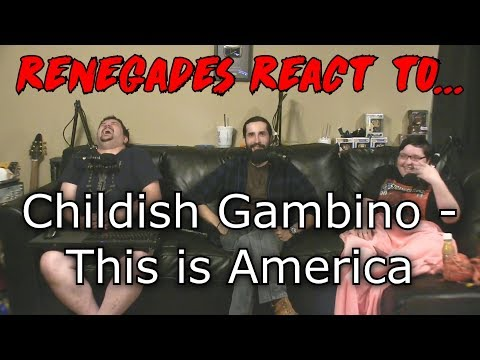 Renegades React to... Childish Gambino - This is America