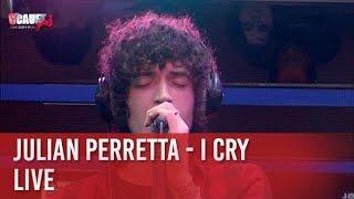 Julian Perretta - I Cry - Live  - C'Cauet sur NRJ