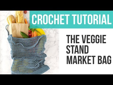 HOW TO MAKE A CROCHET MARKET TOTE, Veggie Stand Market Bag Tutorial | Just Be Crafty
