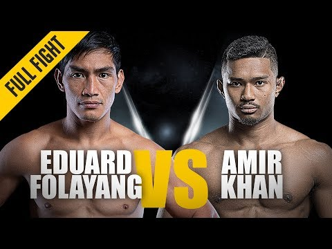 ONE:  Fight  Eduard Folayang vs Amir Khan  Back On Top  November 2018