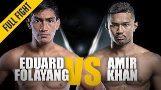 ONE: Full Fight | Eduard Folayang vs. Amir Khan | Back On Top | November 2018