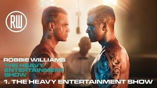 Robbie Williams | The Heavy Entertainment Show (Official Album Audio)