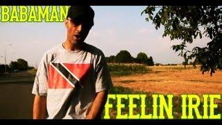 Babaman - Feelin Irie