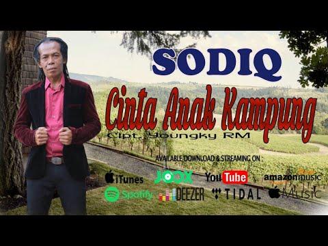 Sodik - CINTA ANAK KAMPUNG ( Official Audio )