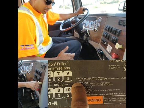 Trucker Ray onHow to Drive a 10 Speed Eaton Fuller Manual Transmission Truck. INTRODUCTION