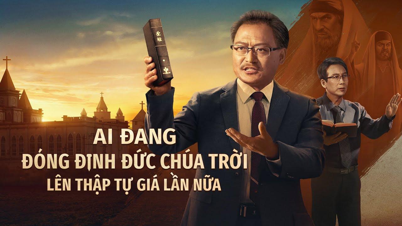 Phim Phúc Âm Lồng tiếng Việt 2021 | Ai đang đóng đinh Đức Chúa Trời lên thập tự giá lần nữa | Người Pha-ri-si đã trở lại