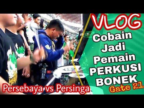 Vlog Ngos-ngosan..! Ngerasain Jadi Personil Perkusi iringi Chant Bonek di Gate 21   Psby vs Persinga