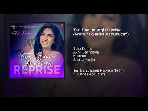 teri-ban-jaungi---tulsi-kumar-(female-version)-(full-song)-|-kabir-singh-|-heart-touching-|-mp3-2019