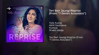 Download Lagu Teri Ban Jaungi - Tulsi Kumar Female Version Full Song Kabir Singh 2019 MP3