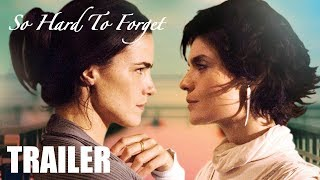SO HARD TO FORGET - Trailer - Peccadillo
