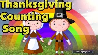 Thanksgiving Counting Songs for kids - Turkey Gobble Song - Littlestorybug